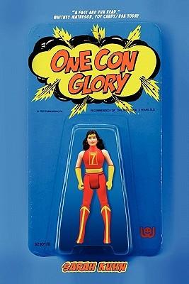 One Con Glory (2010)