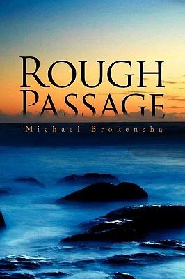 Rough Passage  by  Michael Brokensha