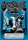 Grandville Bête Noire (Grandville #3)