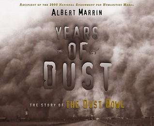 Years of Dust (2009) by Albert Marrin
