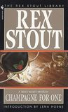 Champagne for One (Nero Wolfe, #31)