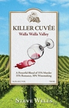 Killer Cuvee: Walla Walla Valley