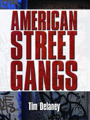 American Street Gang  by  Tim Delaney