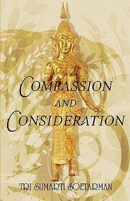 Compassion and Consideration Tri Sumarti Soetarman