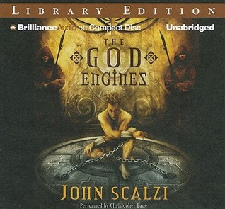 God Engines, The (2010) by John Scalzi