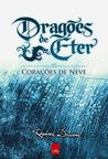 Corações de neve (Dragões de Éter, #2)