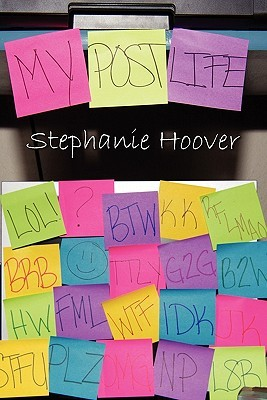 My Post Life Stephanie  Hoover