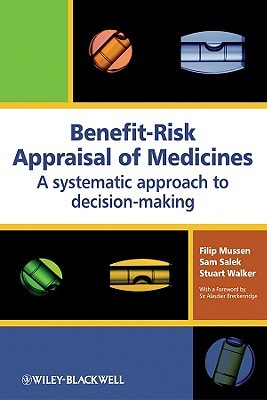Risk/Benefit Assessment in Medicine Sam Salek