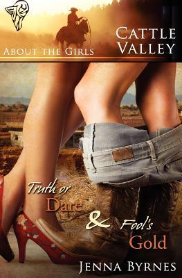 About the Girls (Cattle Valley Women, #1 & #2) Jenna Byrnes