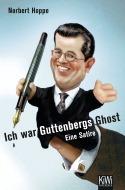 Ich war Guttenbergs Ghost. Eine Satire  by  Norbert Hoppe