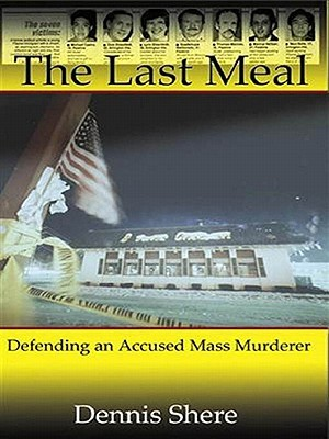 The Last Meal  by  Dennis Shere