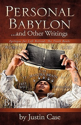 Personal Babylon and Other Writings  by  Justin Case