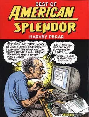 Best Of American Splendor  by  Harvey Pekar