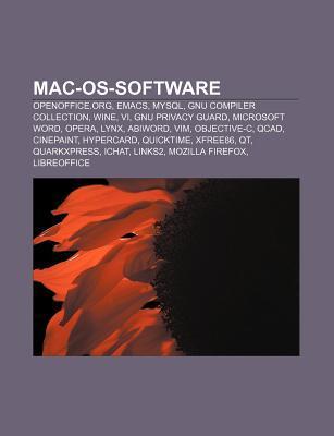 Mac-OS-Software: Openoffice.Org, Emacs, MySQL, Gnu Compiler Collection, Wine, VI, Gnu Privacy Guard, Microsoft Word, Opera, Lynx, Abiwo Source Wikipedia