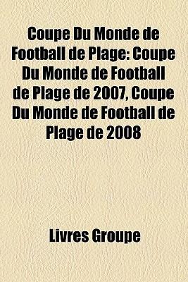 Coupe Du Monde De Football De Plage Livres Groupe