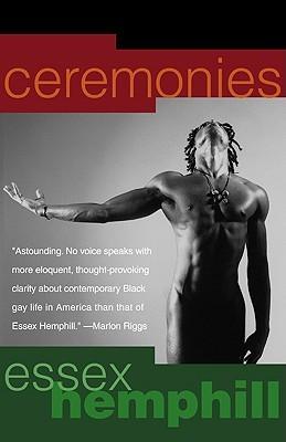 Ceremonies: Prose and Poetry Essex Hemphill