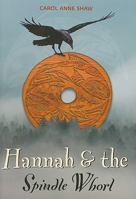 Hannah And The Spindle Whorl by Carol Anne Shaw