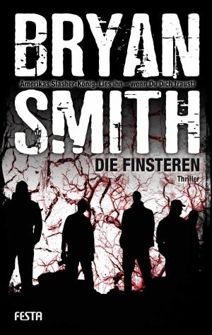 Die Finsteren Bryan Smith