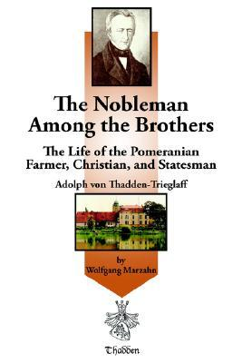 The Nobleman Among the Brothers Wolfgang Marzahn