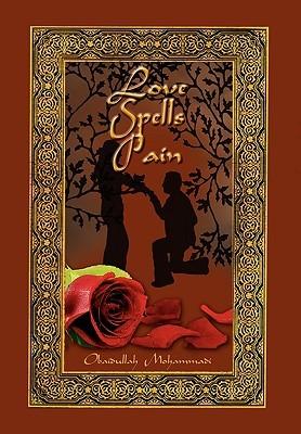 Love Spells Pain Obaidullah Mohammadi