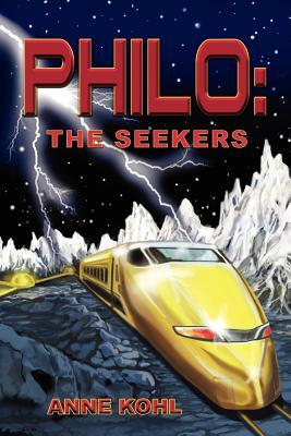 Philo: The Seekers  by  Anne Kohl