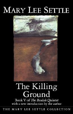 The Killing Ground  by  Mary Lee Settle
