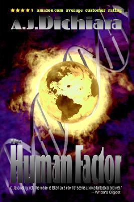 The Human Factor: A Requiem for Darwin A.J. DiChiara