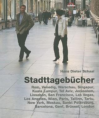 Stadttagebucher Hans Schaal