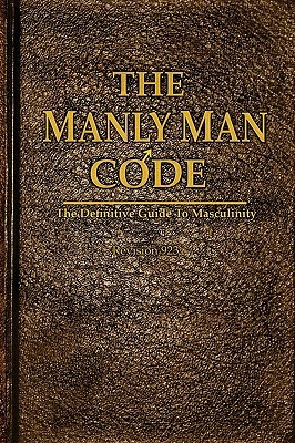 The Manly Man Code Donovan Galway