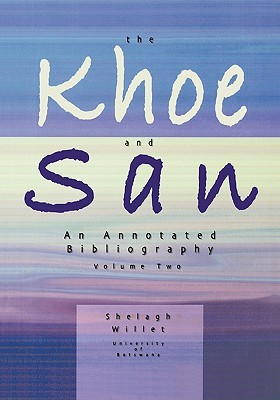 The Khoe and San. Vol 2  by  Linda Semu