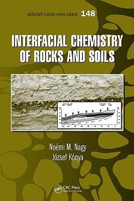 Interfacial Chemistry Of Rocks And Soils  by  Noémi M. Nagy
