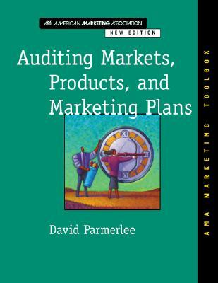 Analyzing Markets, Products, and Marketing Plans David Parmerlee