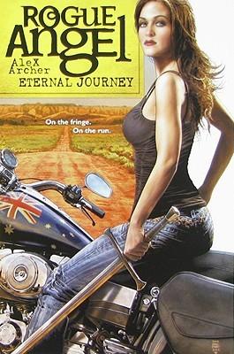 Eternal Journey (Rogue Angel #17) Alex Archer
