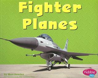 Fighter Planes Matt Doeden