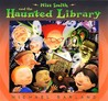 Miss Smith and the Haunted Library