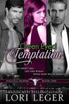 Green Eyed Temptation (Halos & Horns, #1)