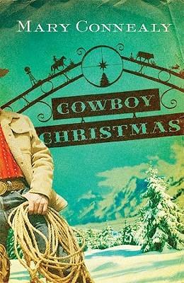 Cowboy Christmas (Wild West Weddings #1)