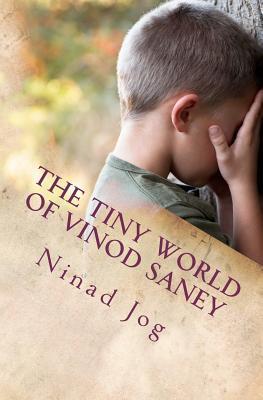 The Tiny World of Vinod Saney Ninad Jog