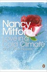 Love in a Cold Climate and Other Novels