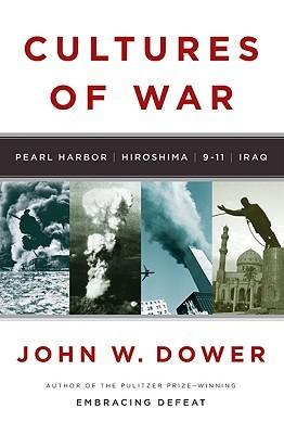 Cultures of War: Pearl Harbor/Hiroshima/9-11/Iraq (2010)