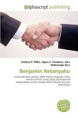 Benjamin Netanyahu  by  Frederic P.  Miller