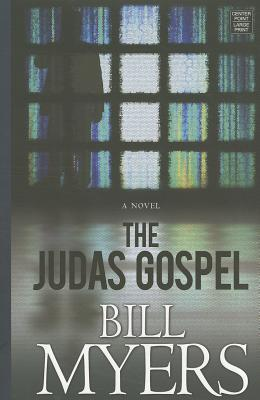 The Judas Gospel Bill Myers