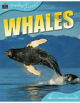 Animal Lives - Whales Teacher Created Resources Staff