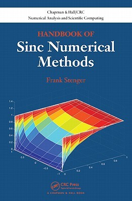 Handbook Of Sinc Numerical Methods (Chapman And Hall/Crc Numerical Analysis And Scientific Computation Series) Frank Stenger