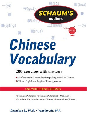 Schaums Outlines Chinese Vocabulary  by  Duanduan Li