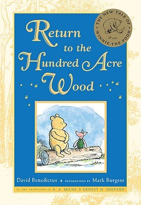 Return to the Hundred Acre Wood (2009) by David Benedictus