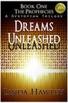 Dreams Unleashed by Linda Hawley