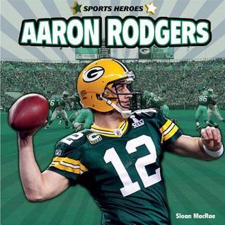 Aaron Rodgers  by  Sloan Macrae