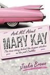 Ask ME About MARY KAY: The true story behind the bumper sticker on the pink Cadillac