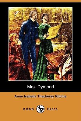 Mrs. Dymond  by  Anne Isabella Thackeray Ritchie